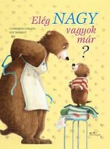 ELÉG NAGY VAGYOK MÁR? - Ekönyv - LEBLANC, CATHERINE - THARLET, EVE
