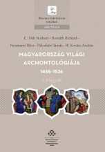 MAGYARORSZÁG VILÁGI ARCHONTOLÓGIÁJA 1458-1526 - II. MEGYÉK - Ekönyv - MTA TÖRTÉNETTUDOMÁNYI INTÉZET