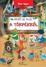 MESÉL AZ ERDŐ - A TÖRPÉKRŐL - Ekönyv - WOLF, TONY