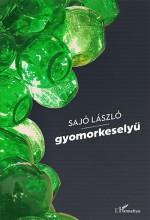 GYOMORKESELYŰ - Ekönyv - SAJÓ LÁSZLÓ