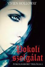 POKOLI SZOLGÁLAT - POKOLHÁBORÚ TRILÓGIA I. - Ekönyv - HOLLOWAY, VIVIEN