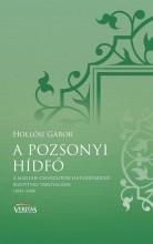 A POZSONYI HÍDFŐ - VERITAS FÜZETEK 8. - Ekönyv - HOLLÓSI GÁBOR
