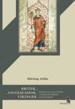 BRITEK, ANGOLSZÁSZOK, VIKINGEK - Ekönyv - BÁRÁNY ATTILA