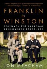 Franklin és Winston - Egy nagy ívű barátság bensőséges története - Ekönyv - Jon Meacham