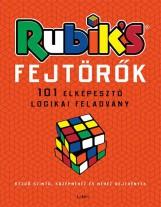 RUBIK'S FEJTÖRŐK - 101 ELKÉPESZTŐ LOGIKAI FELADVÁNY - Ekönyv - LIBRI KÖNYVKIADÓ KFT