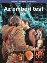 AZ EMBERI TEST 2. - TERMÉSZETTUDOMÁNYI ENCILOPÉDIA - Ekönyv - KOSSUTH KIADÓ ZRT.