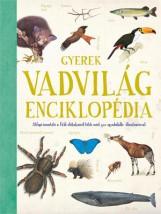 GYEREK VADVILÁG-ENCIKLOPÉDIA - Ekönyv - SCOLAR KIADÓ ÉS SZOLGÁLTATÓ KFT.