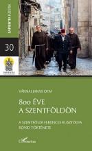 800 ÉVE A SZENTFÖLDÖN - Ekönyv - VÁRNAI JAKAB