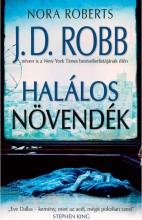 HALÁLOS NÖVENDÉK - Ekönyv - ROBB, J.D.  (NORA ROBERTS)
