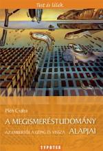A megismeréstudomány alapjai - Az embertől a gépig és vissza - Ekönyv - Pléh Csaba