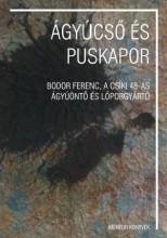 ÁGYÚCSŐ ÉS PUSKAPOR - Ekönyv - MENTOR KIADÓ