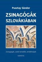 ZSINAGÓGÁK SZLOVÁKIÁBAN - ZSINAGÓGÁK, ZSIDÓ TEMETŐK, EMLÉKHELYEK - Ekönyv - PUSZTAY SÁNDOR