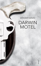 DARWIN MOTEL (JELENKOR) - Ekönyv - DÉKÁNY DÁVID