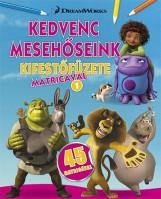 KEDVENC MESEHŐSEINK KIFESTŐFÜZETE MATRICÁVAL 1. - Ekönyv - NAPRAFORGÓ KÖNYVKIADÓ