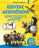 KEDVENC MESEHŐSEINK KIFESTŐFÜZETE MATRICÁVAL 2. - Ekönyv - NAPRAFORGÓ KÖNYVKIADÓ