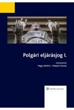 POLGÁRI ELJÁRÁSJOG I. - 2017. NOVEMBER 10. - Ekönyv - WOLTERS KLUWER KFT.