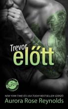 TREVOR ELŐTT - Ekönyv - REYNOLDS, AURORA ROSE