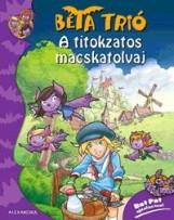 A TITOKZATOS MACSKATOLVAJ - BÉTA TRIÓ - Ekönyv - ALEXANDRA KIADÓ