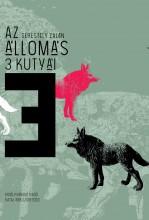 AZ ÁLLOMÁS 3 KUTYÁI - Ekönyv - SERESTÉLY ZALÁN