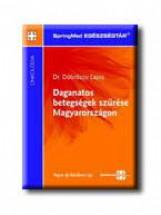 DAGANATOS BETEGSÉGEK SZŰRÉSE MAGYARORSZÁGON - Ekönyv - DÖBRŐSSY LAJOS DR.