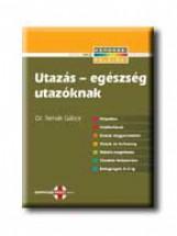 UTAZÁS-EGÉSZSÉG UTAZÓKNAK - Ekönyv - TERNÁK GÁBOR DR.
