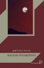 MAGYAR ŐSTÖRTÉNET - Ekönyv - ZICHY ISTVÁN