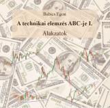 A TECHNIKAI ELEMZÉS ABC-JE I. - ALAKZATOK - Ekönyv - BABICS EGON
