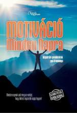 MOTIVÁCIÓ MINDEN NAPRA - INSPIRÁLÓ GONDOLATOK GYŰJTEMÉNYE - Ekönyv - SZABÓ PÉTER