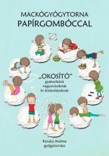 MACKÓGYÓGYTORNA PAPÍRGOMBÓCCAL -