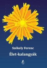 ÉLET-KALANGYÁK - Ekönyv - SZÉKELY FERENC