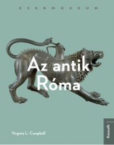 AZ ANTIK RÓMA - ZSEBMÚZEUM - Ebook - CAMPBELL, VIRGINIA L.