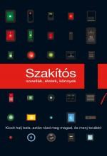 SZAKÍTÓS - NOVELLÁK, ÉLETEK, KÖNNYEK - Ekönyv - MENŐ KÖNYVEK