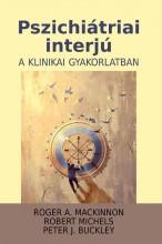 PSZICHIÁTRIAI INTERJÚ A KLINIKAI GYAKORLATBAN (3. KIADÁS) - Ebook - ORIOLD ÉS TÁRSAI KFT.