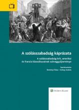 A szólásszabadság káprázata - Ekönyv - Reményi Édua – Koltay András