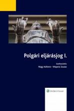 Polgári eljárásjog I. - Ebook - Nagy Adrienn – Wopera Zsuzsa