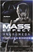 FELKELÉS A NEXUSON - MASS EFFECT ANDROMÉDA - Ebook - HOUGH, JASON M. - ALEXANDER, K.C.