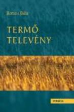 TERMŐ TELEVÉNY - II. MEZŐGAZDASÁG ÉS RENDSZERELMÉLET - Ekönyv - BORSOS BÉLA