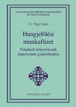 HANGJELÖLÉSI MUNKAFÜZET - Ekönyv - CS. NAGY LAJOS