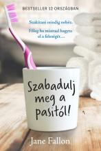 SZABADULJ MEG A PASITÓL! - Ekönyv - JANE FALLON