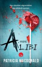 A, MINT ALIBI - Ekönyv - PATRICIA MACDONALD