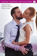 A főnök szeretője - 3 történet 1 kötetben - Ekönyv - Jessica Steele, Catherine George, Penny Jordan