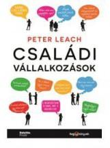 CSALÁDI VÁLLALKOZÁSOK - Ekönyv - LEACH, PETER