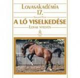 A LÓ VISELKEDÉSE - LOVAK NYELVÉN - LOVASAKADÉMIA 17. - Ekönyv - NOVOTNI PÉTER