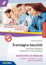 ÉRETTSÉGIRE KÉSZÜLÖK - MAGYAR NYELV ÉS IRODALOM (MS-2375U) - Ekönyv - FRÁTER ADRIENNE