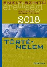 EMELT SZINTŰ ÉRETTSÉGI 2018 - TÖRTÉNELEM - Ekönyv - CORVINA KIADÓ