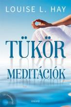 TÜKÖRMEDITÁCIÓK + CD MELLÉKLETTEL - Ekönyv - HAY, L. LOUISE