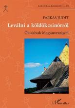 LEVÁLNI A KÖLDÖKZSINÓRRÓL - ÖKOFALVAK MAGYARORSZÁGON - Ebook - FARKAS JUDIT
