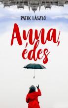 ANNA, ÉDES - Ekönyv - PATIK LÁSZLÓ