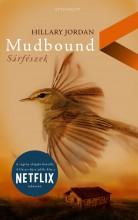 MUDBOUND - SÁRFÉSZEK - Ekönyv - JORDAN, HILLARY