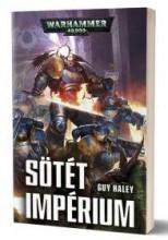 SÖTÉT IMPÉRIUM - Ebook - HALEY, GUY